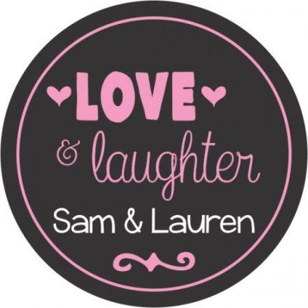 Love & laughter pink on black