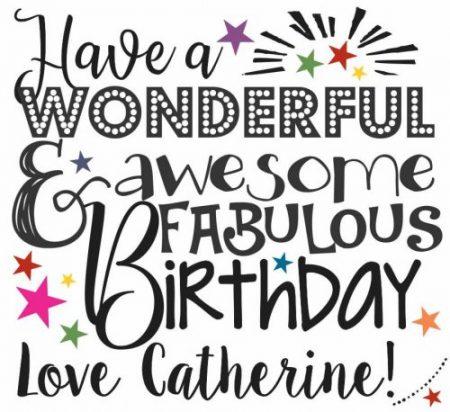 Birthday wonderful & awesomw